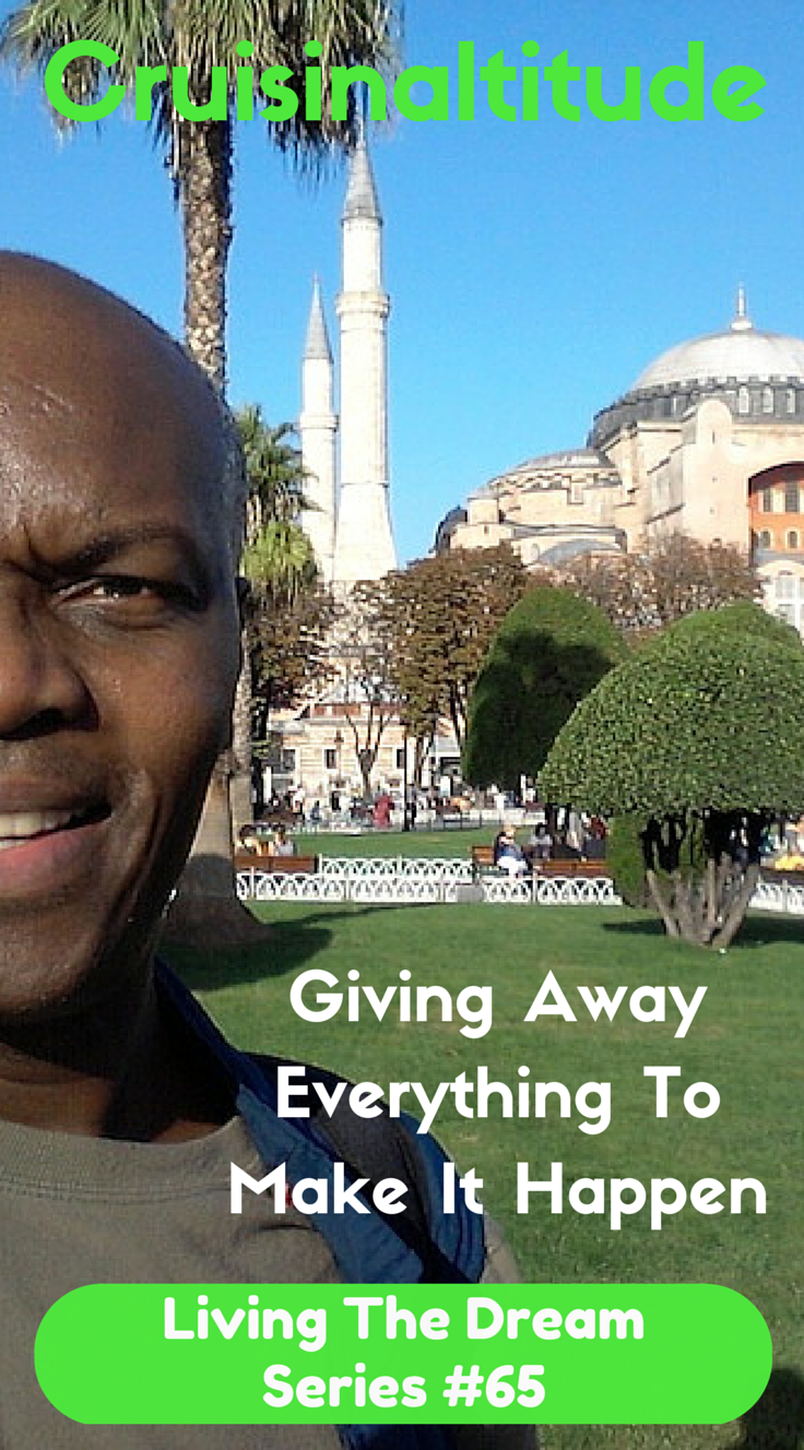 Make It Happen >> Living The Dream: Giving Away Everything To Make It Happen