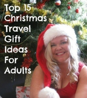 Top 15 Christmas Travel Gift Ideas For Adults